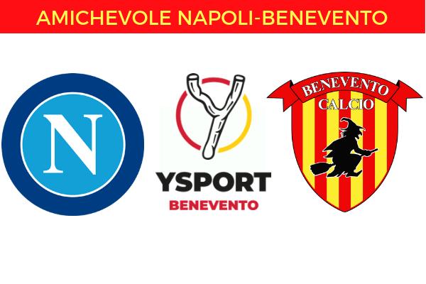 Napoli-Benevento Amichevole Diretta Streaming Gratis Live Risultato in Tempo Reale Sky Sport