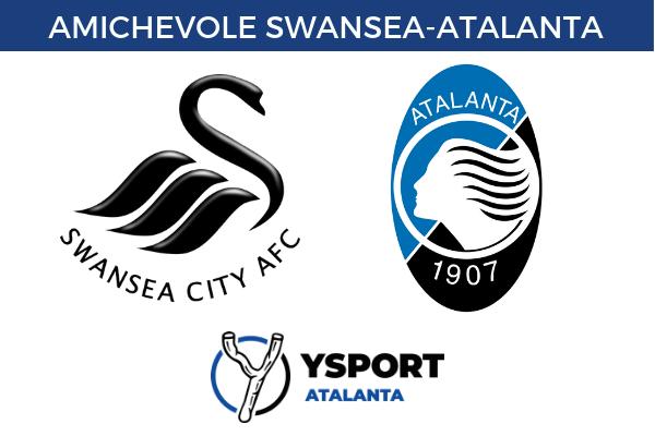 Swansea-Atalanta Diretta Tv Streaming Gratis Link Online Amichevole Sito Ufficiale Live