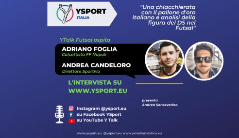 YTalk Futsal con Adriano Foglia e Andrea Candeloro